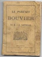 Le Parfait Bouvier Par M.J-G . Boutrolle - Livres, BD, Revues