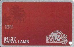 Palms Casino Las Vegas NV - PRINTED Club Palms Slot Card - Exp 3/31/07 Series - Casino Cards