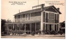 CPA ANIMEE LACANAU OCEAN GRAND HOTEL DE LA FORET Café Restaurant - Other Municipalities