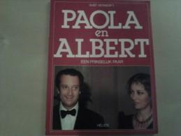 Paola En Albert, Een Prinselijk Paar Door Gust Verwerft, 96 Blz., 1983 - Livres, BD, Revues