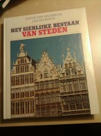 Het Sierlijke Bestaan Van Steden Door Anton Van Wilderode En Jan Decreton, 252 Blz., 1990 - Poésie