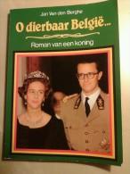 O Dierbaar België... Roman Van Een Koning Door Jan Van Den Berghe, 128 Blz., 1981 - Livres, BD, Revues