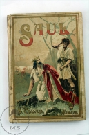 Old 1920´s Spanish Book By S. Calleja: Biblical Stories - King Saul By P. Berthe - Religion & Occult Sciences