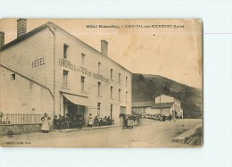 L' HOPITAL Sour ROCHEFORT - Hôtel De La GARE BONNEFOY - Animé  - 2 Scans - Francia