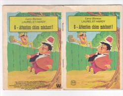 25601 Petit Livret Bande Dessinée -Laurel Et Hardy - 6 Attention Chien Méchant -livre Enfant -labry Harmon 1972 - Autres Objets BD