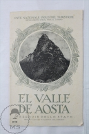 Old 1950's Italy Tourism Brochure - The Aosta Valley - Edited By The Italian National Tourism Board - Spanish Edition - Folletos Turísticos