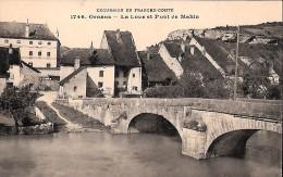 CARTE POSTALE ORIGINALE ANCIENNE : ORNANS ; LA LOUE ET LE PONT DE MAHIN ; DOUBS (25) - Sonstige Gemeinden
