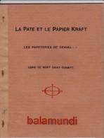 GENVAL LES PAPETERIES DE GENVAL USINE DE MONT ST GUIBERT LA PATE ET LE PAPIER KRAFT - Documents Historiques