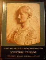Inventaire Des Collections Publiques Francaises : Sculpture Italienne - Livres, BD, Revues