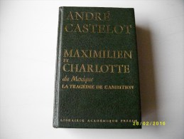 Maximilien Et Charlotte Du Méxique 1977 - Storia