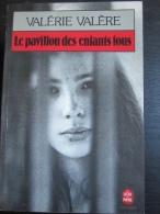 Valérie Valère : La Pavillon Des Enfants Fous (Livre De Poche-1982) - Non Classés