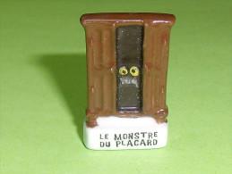 Fèves / Autres / Divers : Le Monstre Du Placard , Armoire , Meuble    T78 - Autres