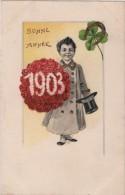 CPA Gaufrée Bonne Année Millésime 1903 Petit Garçon - Nouvel An
