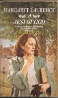 A JEST OF GOD  MARGARET LAURENCE - Non Classificati