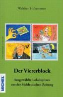 MICHEL 2015 W.Hohenester Der Viererblock Neu 15€ Humorvolle Lokalspitzen Der SZ Illustrationen Philately Book Of Germany - Briefmarken