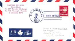 1974  First Flight Eastern Air Lines  Pittsburgh PA To Toronto Canada - Air Mail