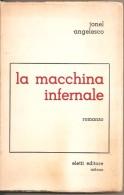 LA MACCHINA INFERNALE JONEL ANGELESCO - Libri, Riviste, Fumetti