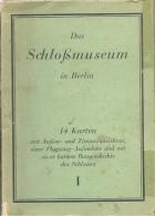 ! - Allemagne- Berlin - Das Schlossmuseum - 14 Cartes Noir/blanc - Voir Détails - Buch