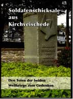 Broschüre / Heft : Soldatenschicksale Aus Kirchveischede  -  Bei Lennestadt / Olpe - Revistas & Periódicos