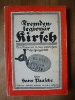 Fremdenlegionär Kirsch, Von Kamerun In Den Deutschen Schützengraben In Den Kriegsjahren 1914/5, 180 Seiten ! - Deutsch
