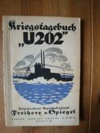 Kriegstagebuch U202, Kommandant Kapitänleutnant Freiherr V. Spiegel, 138 Seiten ! - Deutsch
