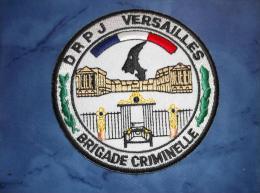 Ecusson Patch Tissu Clémenceau Police Judiciaire Brigade Criminelle De Versailles - Police & Gendarmerie