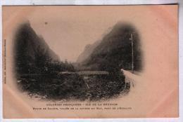La Réunion - Route De Salazie - Vallée De La Rivière Du Mat, Pont De L'escalier - La Réunion