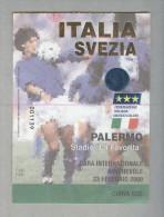 ITALIA-SVEZIA...PALERMO 2000...CALCIO..FOOTBALL..SOCCER...TICKET....BIGLIETTO  PARTITA - Tickets D'entrée