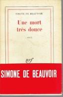 Roman:    UNE MORT TRES DOUCE.        SIMONE DE BEAUVOIR.   1964. - Livres, BD, Revues