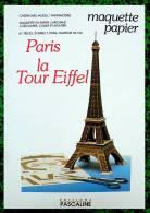 Découpage Maquette - La Tour Eiffel De Paris - Ed Pascaline - Années 80 - Cut-out Paper Model - Ohne Zuordnung