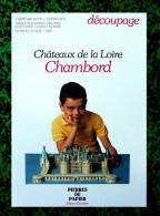 Découpage Maquette - Le Château De Chambord - Ed Pascaline - Années 80 - Cut-out Paper Model - Ohne Zuordnung