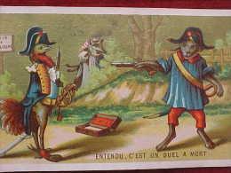 CHROMO XIX è, Animaux  Humanisés , COQ , CHIEN , BICORNE , DUEL , Sabre , Pistolet  Old Advert Card DRESSED DOG , GUN - Animaux