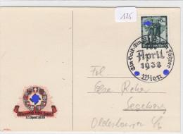 """125, Postkarte """" Österreich Kehrt Heim """" Gelaufen Mit Schönem SST 1938 ! - Weltkrieg 1939-45"""