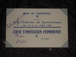 23e Fête Fédérale De Gymnastique 15-16 Juillet 1950 Carte D'invitation Presse Tribune Officielle Carpentras - Gymnastique