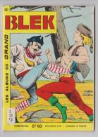Les Albums Du Grand Blek N° 80, 1966, Rare. - Blek