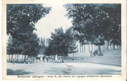 BAZZANO (BOLOGNA) - VIALE E. DE AMICIS ED INGRESSO ALL'EDIFICIO SCOLASTICO. Vg 1930 - Bologna