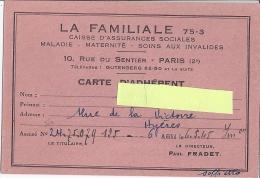 LA FAMILIALE 75-3 CAISSE D'ASSURANCES SOCIALES MALADIE.MATERNITE.SOINS AUX INVALIDES MAI 1945 HYERES - Mappe