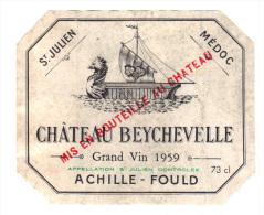 Etiquette De Vin: St Julien, Medoc, Chateau Beychevelle, Grand Vin 1959, Achille-Fould, Drakkar (16-520) - Bordeaux