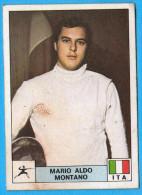 PANINI OLYMPIC GAMES MONTREAL 76 - 197 MARIO ALDO MONTANO Italy Fencing Escrime (Yugoslav Edition) Juex Olympiques 1976 - Escrime