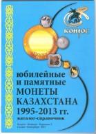 Catalogue Of Kazakhstan Coins 1995-2013 (Conros) - Kazakhstan