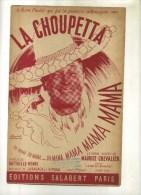 - LA CHOUPETTA . CHANSON DE MAURICE CHEVALIER  . - Partitions Musicales Anciennes