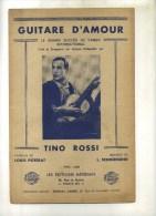 -  GUITARE D'AMOUR . PARTITION DE CHANSON DE TINO ROSSI . - Partitions Musicales Anciennes