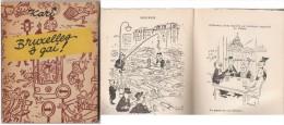 Bruxelles ô Gai    1954 - Livres, BD, Revues