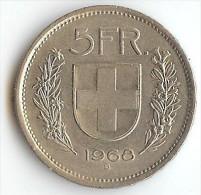 SUISSE - 5 FRANCS  1968 - B - Suisse