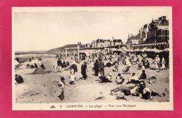 14 CALVADOS CABOURG, La Plage, Vue Vers Houlgate, Animée, (CAP, Strasbourg) - Cabourg