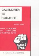 25685 Petit Calendrier Des Brigades 1981 , Postes Ptt Ambulants Centre De Tri -rue Geoffroy Marie Paris 75009 - Calendriers