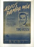 -  ADIOS PAMPA MIA . PARTITION DE CHANSON DE TINO ROSSI . - Partitions Musicales Anciennes