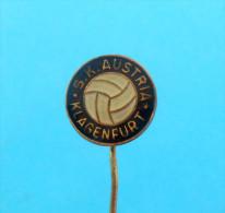 SK AUSTRIA Klagenfurt - Austria Football Soccer Club Old Pin Badge Fussball Futbol Foot Calcio Anstecknadel Osterreich - Fussball