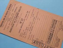 AMICALE De L´Armée Belge Carte De Membre N° 37 / Anno 1946 ( Boon Denis / Zie Foto´s Voor Details) ! - Documenten