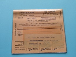 AMICALE De L´Armée Belge  Vrij Verbond / Anno 1969/70/71/72/73 ( Boon Denis / Zie Foto´s Voor Details) ! - Documenten